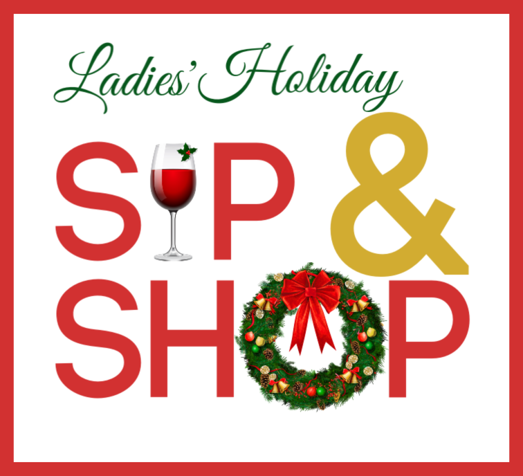 Ladies' Holiday Sip & Shop
